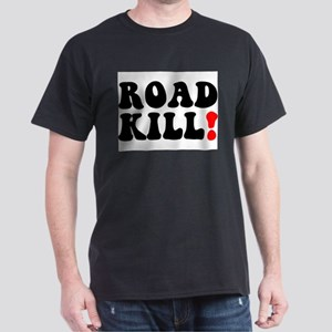 ROAD KILL! - REDNECK - LOWER CLASS CITIZEN T-Shirt