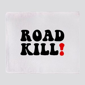 ROAD KILL! - REDNECK - LOWER CLASS C Throw Blanket