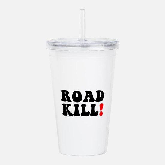 ROAD KILL! - REDNECK - Acrylic Double-wall Tumbler