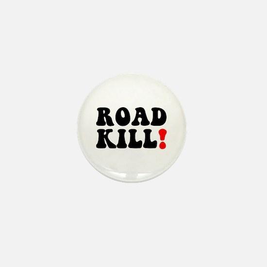 ROAD KILL! - REDNECK - LOWER CLASS CIT Mini Button