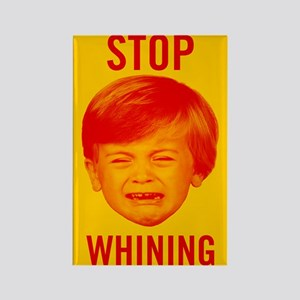 Stop Whining Rectangle Magnet