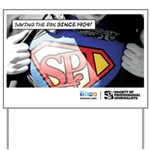 SPJ Superman Yard Sign