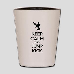 Keep calm and jump kick Shot Glass