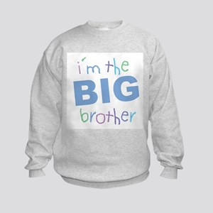 I'm the Big Brother Kids Sweatshirt