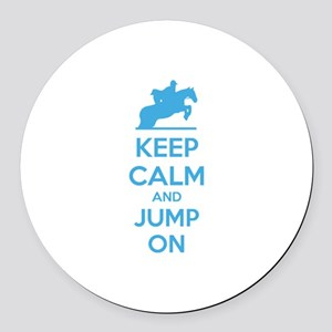 Keep calm and jump on Round Car Magnet