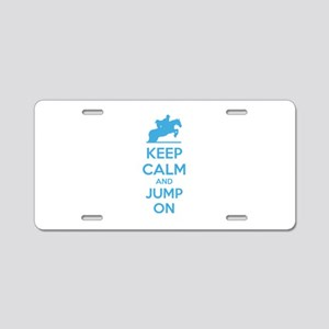 Keep calm and jump on Aluminum License Plate