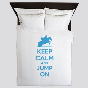 Keep calm and jump on Queen Duvet