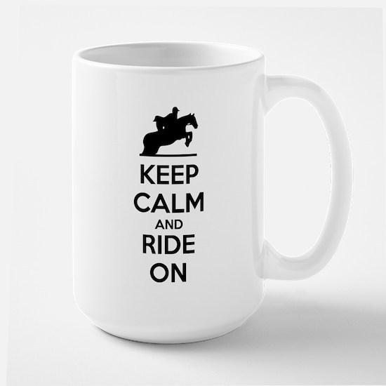 Keep calm and ride on Large Mug