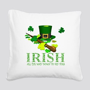 IRISH DOWN TO MY TOES Square Canvas Pillow