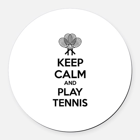 Keep calm and play tennis Round Car Magnet