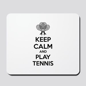 Keep calm and play tennis Mousepad