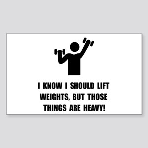 Weights Are Heavy Sticker