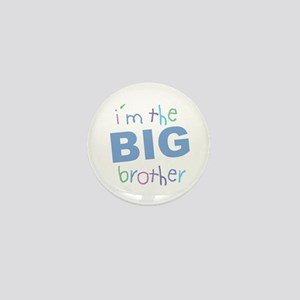 I'm the Big Brother Mini Button
