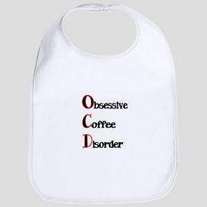 OCD-Obsessive Coffee Disorder Bib