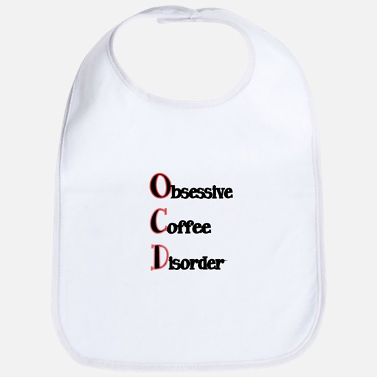 OCD-Obsessive Coffee Disorder Bib
