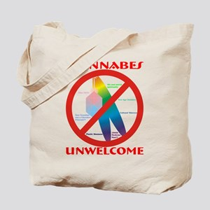 Wannabes Unwelcome with Text Tote Bag