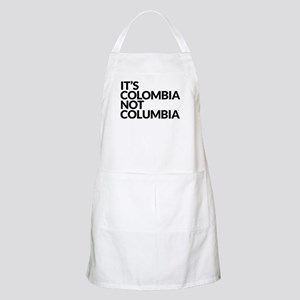 IT'S COLOMBIA NOT COLUMBIA Apron