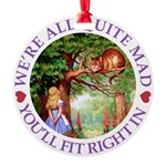 We're All Quite Mad, You'll Fit Rig Round Ornament