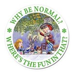 ALICE WHY BE NORMAL_green copy Round Car Magne
