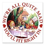 ALICE_ Were all Mad_RED copy Square Car Magnet