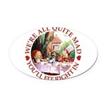 ALICE_ Were all Mad_RED copy Oval Car Magnet