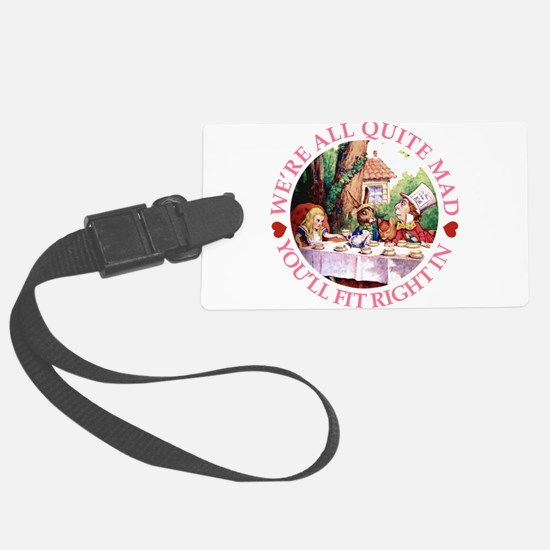 ALICE_ Were all Mad_PINK copy.png Luggage Tag