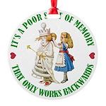 ALICE_POOR MEMORY_GREEN copy Round Ornament