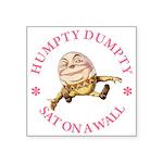 ALICE_HUMPTY DUMPTY_PINK copy Square Sticker 3