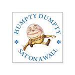 ALICE_HUMPTY DUMPTY_RED copy Square Sticker 3