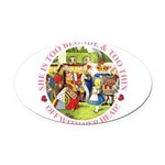 alice too thin_pink copy Oval Car Magnet