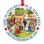 alice too thin_blue copy Round Ornament