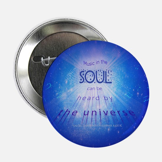 """Music In The Soul 2.25"""" Button"""