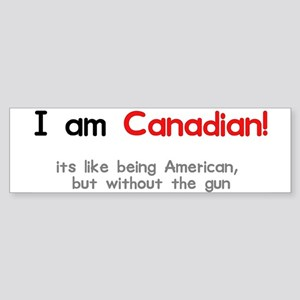 I am Canadian Bumper Sticker