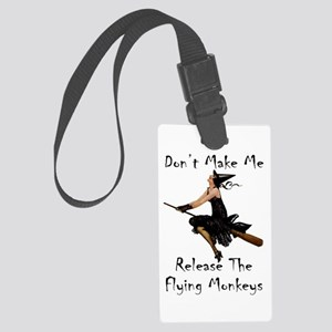 Don't Make Me Release The Flying Large Luggage Tag