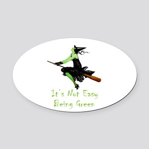 It's Not Easy Being Green Oval Car Magnet