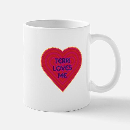 Terri Loves Me Mug
