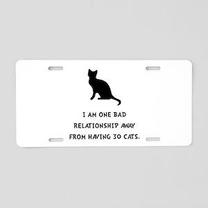 Bad Relationship Aluminum License Plate