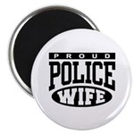 Proud Police Wife Magnet