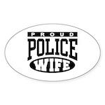 Proud Police Wife Oval Sticker