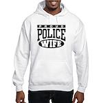 Proud Police Wife Hooded Sweatshirt