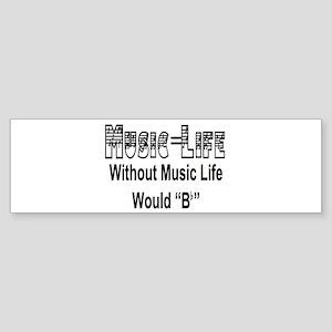 Music=Life Bumper Sticker