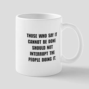Can Be Done Mug
