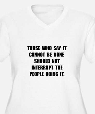 Can Be Done Plus Size T-Shirt