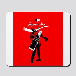 Reach for Jugger-nog tonight Mousepad