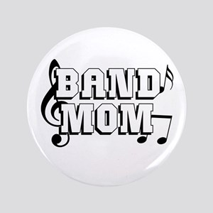 """Band Mom 3.5"""" Button"""