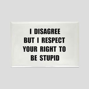 Disagree Stupid Rectangle Magnet (10 pack)