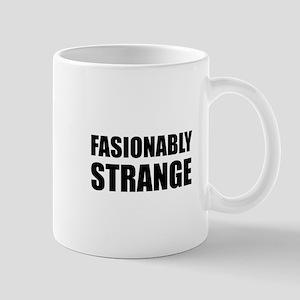 Fashionably Strange Mug