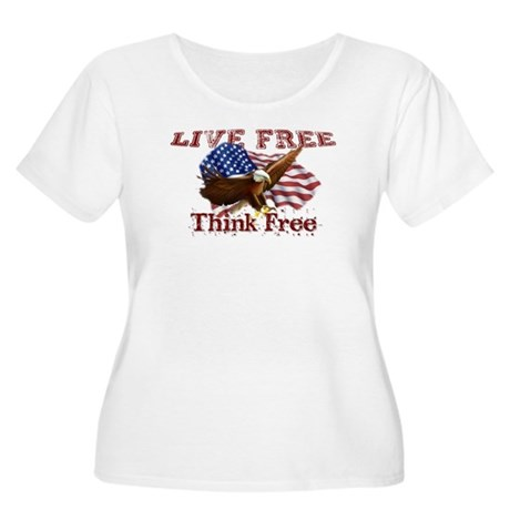 Live Free, Think Free Plus Size T-Shirt