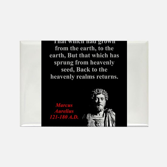 That Which Had Grown - Marcus Aurelius Magnets