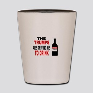 The Trumps are driving me Shot Glass